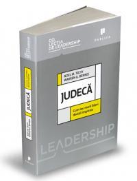 Judeca. Cum iau marii lideri decizii inspirate