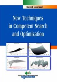 New Techniques in Competent Search and Optimization