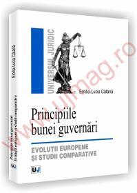 Principiile bunei guvernari - Evolutii europene si studii comparative