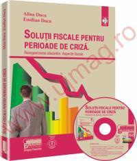 Solutii fiscale pentru perioade de criza. - Reorganizarea afacerilor. Aspecte fiscale