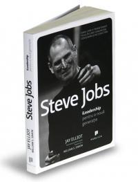 Steve Jobs. iLeadership pentru o noua generatie
