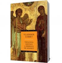 Teologia mistica a Bisericii de Rasarit