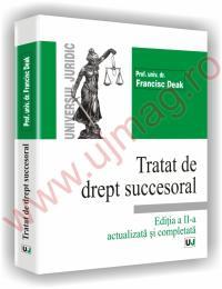 Tratat de drept succesoral - Editia a II-a revazuta si adaugita