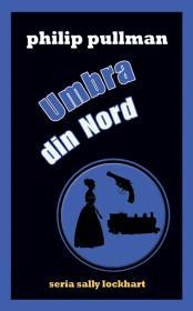 Umbra din Nord (seria Sally Lockhart)