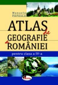 Atlas de geografie a Romaniei, pentru clasa a IV-a