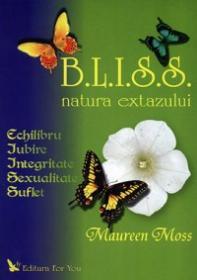 BLISS - natura extazului