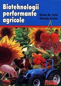 Biotehnologii performante agricole