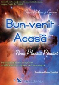 Bun Venit Acasa. Noua Planeta Pamant