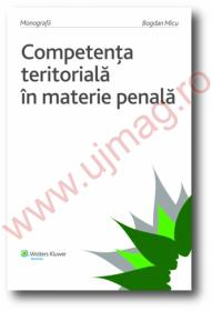 Competenta teritoriala in materie penala