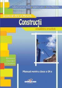 Constructii. Manual pt. clasa a IX-a