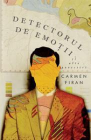 Detectorul de emotii si alte povestiri