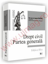 Drept civil Partea generala editia a III a
