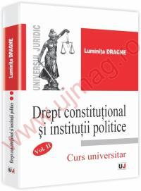 Drept constitutional si institutii politice Vol II Curs universitar