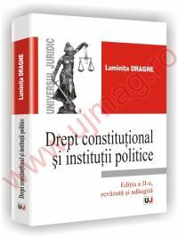 Drept constitutional si institutii politice ed a II a revazuta si adaugita