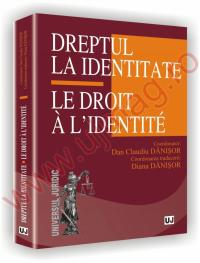 Dreptul la identitate - Le Droit a l'identite
