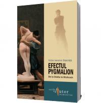 Efectul Pygmalion. De la Ovidiu la Hitchcock