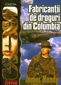 Fabricantii de droguri din Columbia