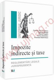Impozite indirecte si taxe. Reglementari legale jurisprudenta