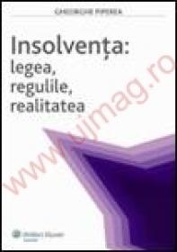 Insolventa: legea, regulile, realitatea