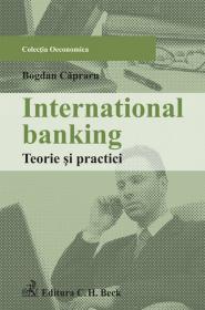 International banking. Teorie si practici