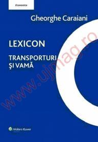 Lexicon. Transporturi si vama