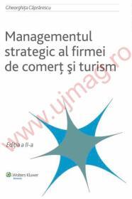 Managementul strategic al firmei de comert si turism