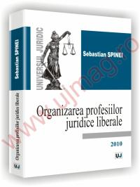 Organizarea profesiilor juridice liberale