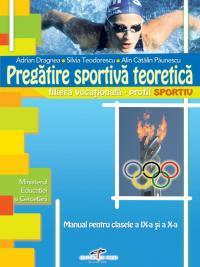 Pregatire sportiva teoretica - clasele IX-X