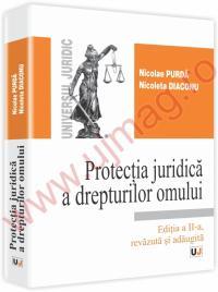 Protectia juridica a drepturilor omului. Editia a II-a