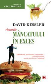 RISCURILE MANCATULUI IN EXCES