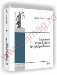 Raspunderea persoanei juridice in dreptul penal roman