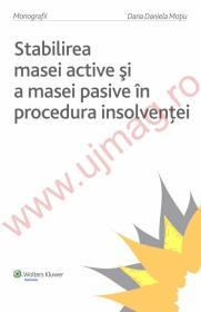 Stabilirea masei active si a masei pasive in procedura insolventei