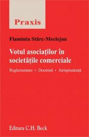 Votul asociatilor in societatile comerciale   Reglementare. Doctrina. Jurisprudenta