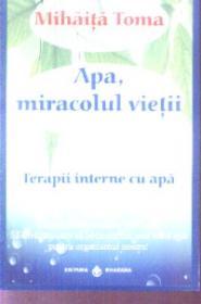 Apa miracolul vietii Terapii interne cu apa