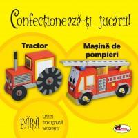 Confectioneaza-ti jucarii - Tractor.Masina de pompieri.