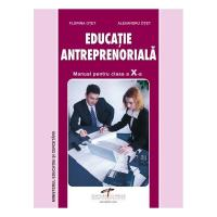Educatie Antreprenoriala. Manual pt clasa a X-a