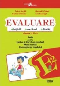 Evaluare - Teste romana, matematica si cunoasterea mediului clasa a II-a (Pitila)