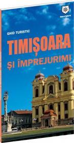 Ghid turistic Timisoara si imprejurimi