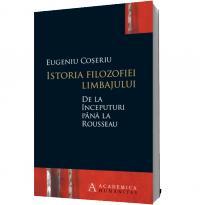 Istoria filozofiei limbajului de la inceputuri pana la Rousseau