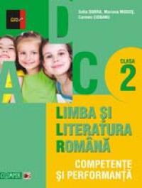 LIMBA SI LITERATURA ROMANA. COMPETENTE SI PERFORMANTA. CLASA II