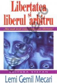Libertatea si liberul arbitru