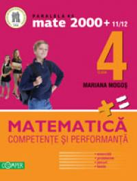 MATEMATICA. CLASA A IV-A. COMPETENTE SI PERFORMANTA (EXERCITII, PROBLEME, JOCURI, TESTE)