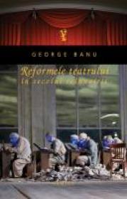Reformele teatrului in secolul..