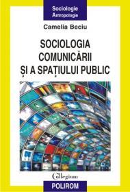 Sociologia comunicarii si a spatiului public