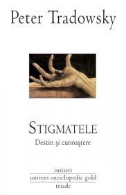 Stigmatele - Destin si cunoastere