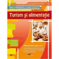 TURISM SI ALIMENTATIE. Manual pentru clasa a X-a. Alimentatie