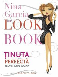 The Look Book - Tinuta perfecta pentru orice ocazie