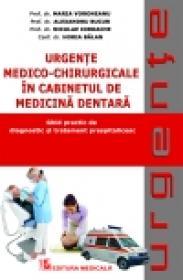 Urgente medico-chirurgicale in cabinetul de medicina dentara. Ghid practic de diagnostic si tratament prespitalicesc