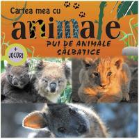 Cartea mea cu pui de animale salbatice + jocuri