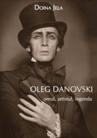 Oleg Danovski - omul, artistul, legenda